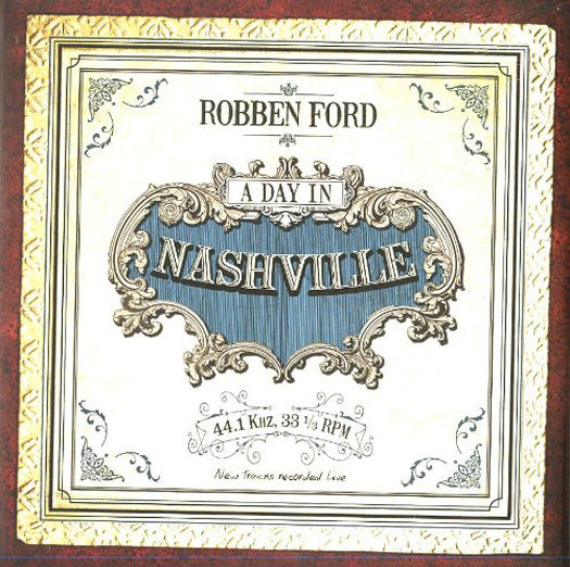 ROBBEN FORD A DAY IN NASHVILLE LP VINYL 33RPM NEW