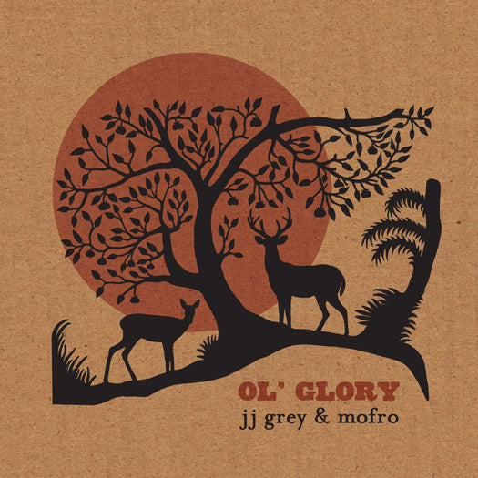 JJ GREY AND MOFRO OL GLORY LP VINYL NEW 33RPM