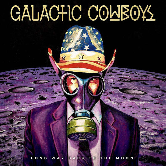 GALACTIC COWBOYS Long Way Back To The Moon 2LP Vinyl NEW 2017