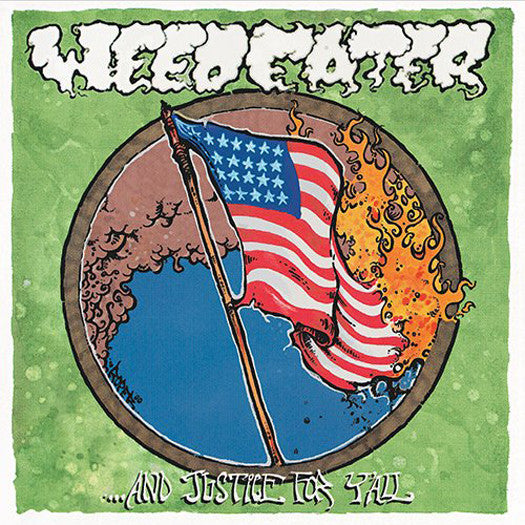WEEDEATER & JUSTICE FOR Y'ALL LP VINYL NEW (US) 33RPM