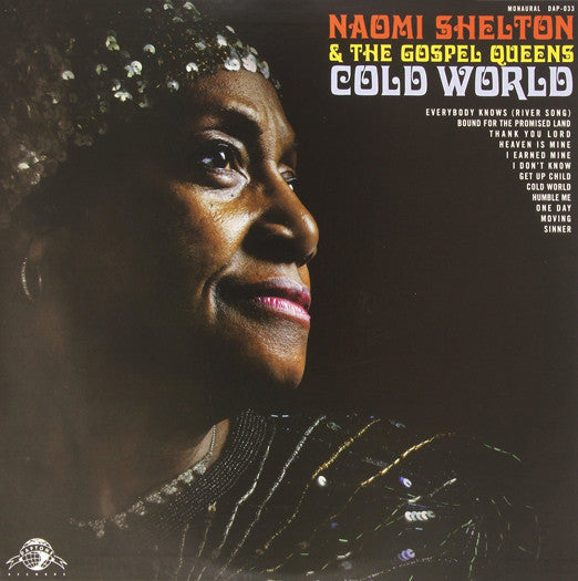 NAOMI & GOSPEL QUEENS SHELTON COLD WORLD LP VINYL NEW (US) 33RPM