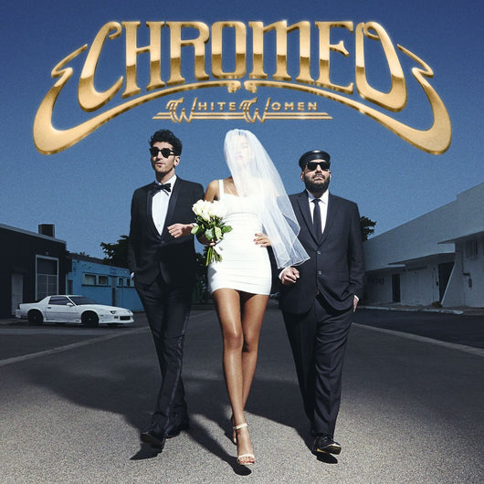 CHROMEO WHITE WOMEN LP VINYL 33RPM NEW