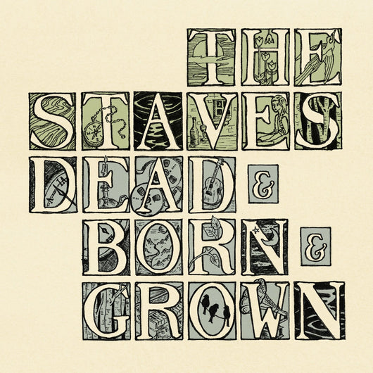 THE STAVES DEAD & BORN & GROWN LP VINYL NEW 2012 33RPM