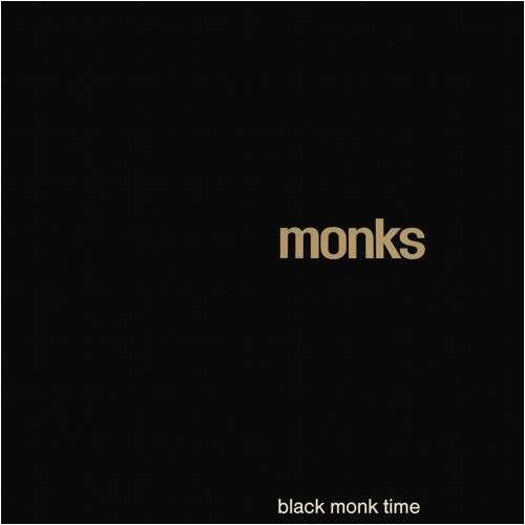 MONKS BLACK MONK TIME LP VINYL NEW (US) 33RPM LIMITED EDITION