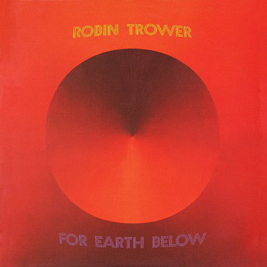 ROBIN TROWER FOR EARTH BELOW LIMITED EDITION LP VINYL NEW (US) 33RPM