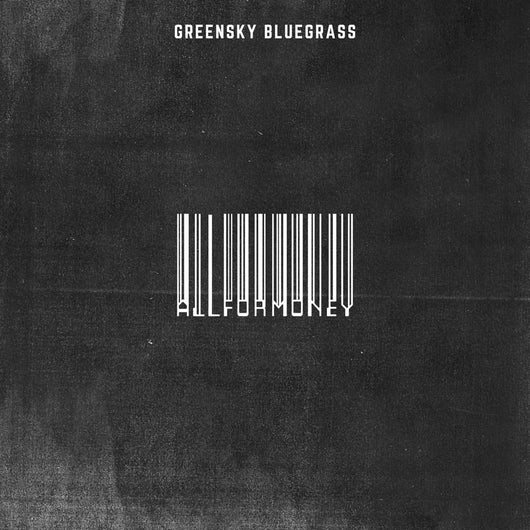 Greensky Bluegrass All For Money Vinyl LP New 2019