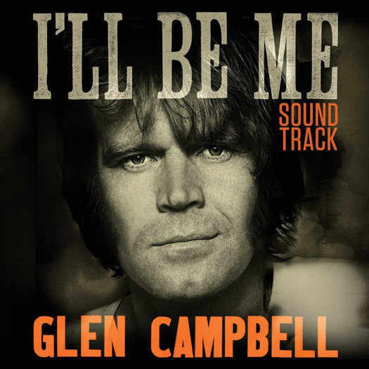 GLEN CAMPBELL I'LL BE ME SOUNDTRACK O.S.T. LP VINYL NEW (US) 33RPM