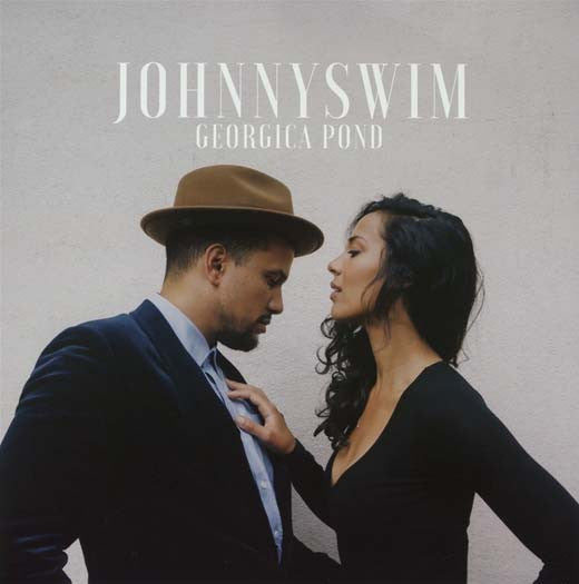 JOHNNYSWIM Georgica Pond LP Vinyl NEW 2017