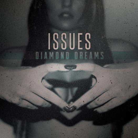 Issues Diamond Dreams LP Vinyl New  Lted Ed Coloured