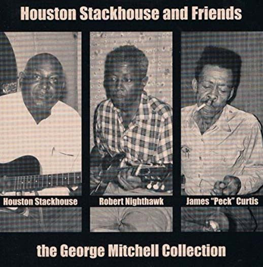 HOUSTON STACKHOUSE & FRIENDS GEORGE MITCHELL COLLECTION LP VINYL NEW 33RPM