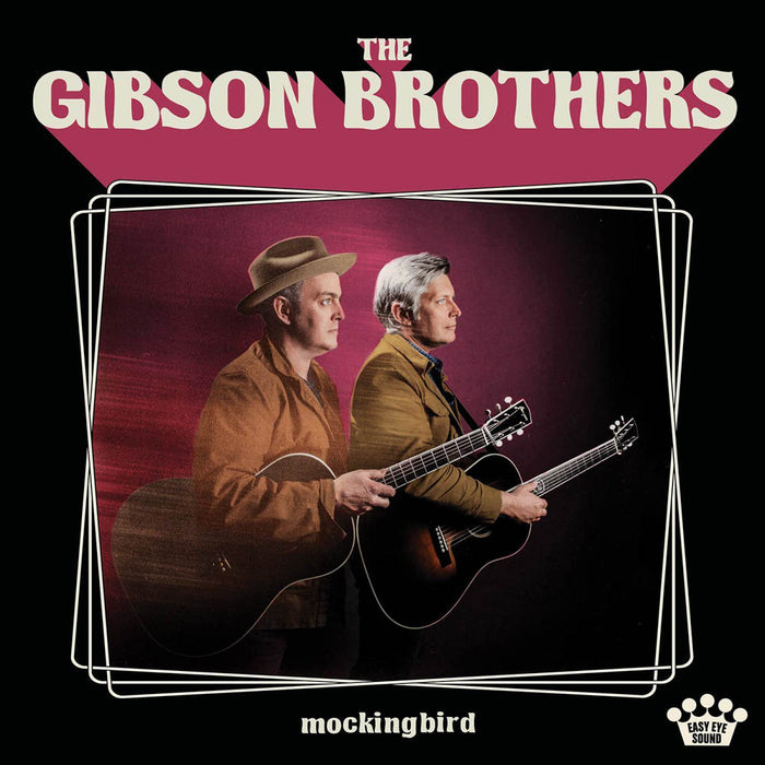 The Gibson Brothers Mockingbird Vinyl LP New 2018