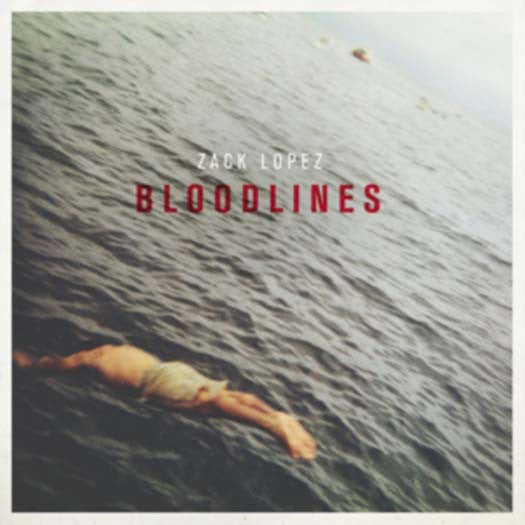 ZACK LOPEZ BLOODLINES LP VINYL NEW