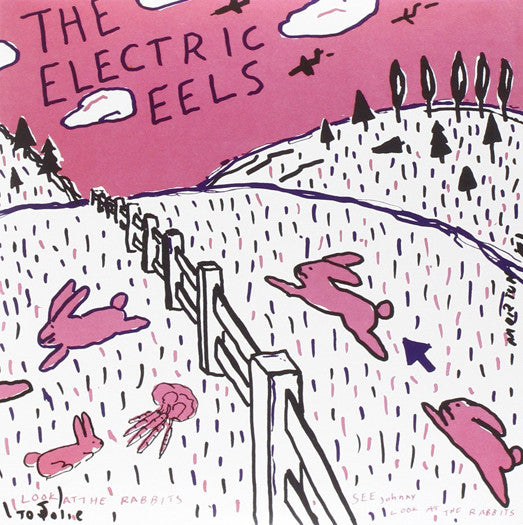 ELECTRIC EELS SPIN AGE BLASTERS BUNNIES 7 INCH VINYL SINGLE NEW