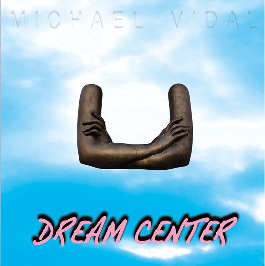 MICHAEL VIDAL DREAM CENTER LP VINYL, CD AND DOWNLOAD NEW (US) 33RPM