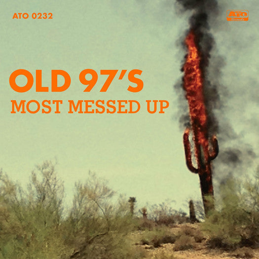 OLD 97'S MOST MESSED UP LP VINYL NEW (US) 33RPM