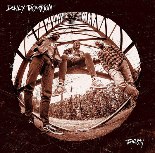 Daily Thompson Thirsty Double Vinyl LP New 2018
