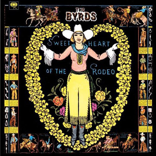 BYRDS SWEETHEART OFRODEO LP VINYL 33RPM NEW