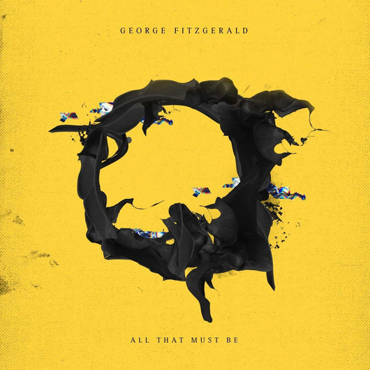 GEORGE FITZGERALD All That Must Be LP Vinyl NEW 2018