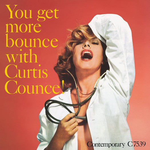 CURTIS COUNCE YOU GET MORE BOUNCE WITH CURTIS COUNCE LP VINYL NEW (US)