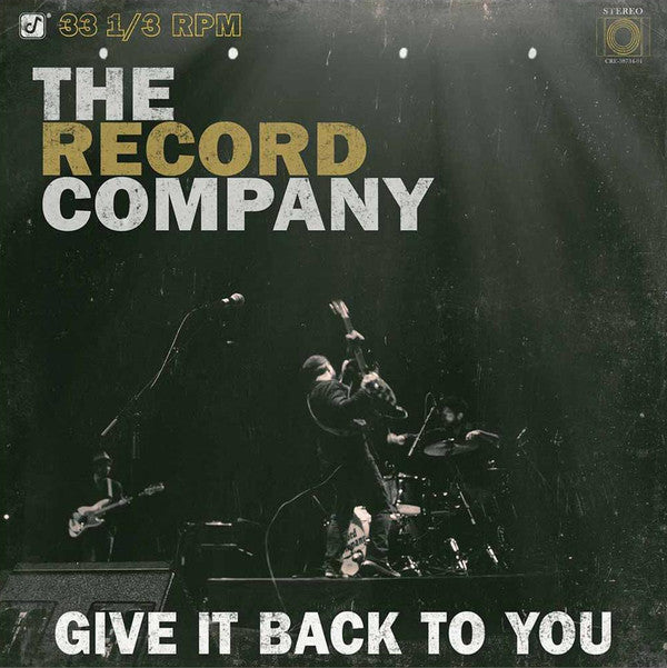 The Record Company GIVE IT BACK TO YOU LP Vinyl NEW