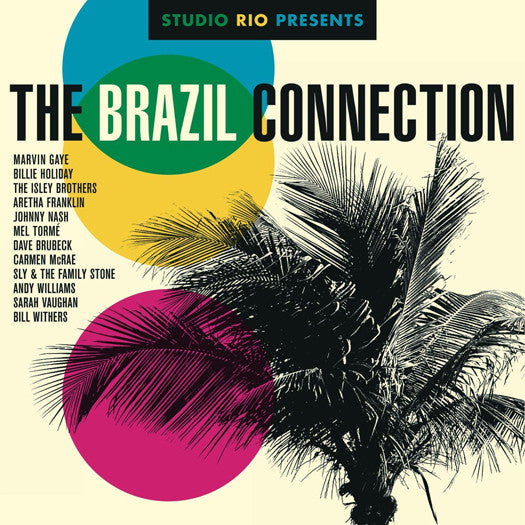 STUDIO RIO PRESENTS THE BRAZIL CONNECTION LP VINYL 33RPM NEW 2014
