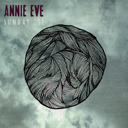 ANNIE EVE Sunday '91 LP Vinyl 33RPM NEW 2014