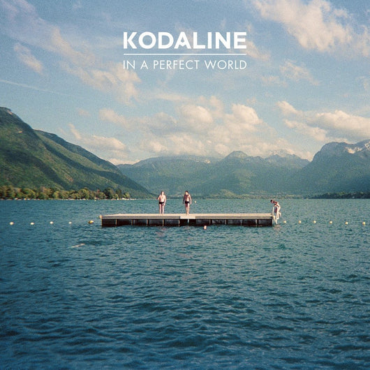 KODALINE In A Perfect World LP Vinyl 33RPM NEW