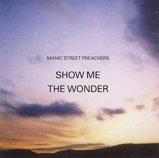 MANIC STREET PREACHERS SHOW ME THE WONDER 7INCH VINYL SINGLE NEW