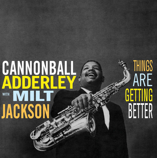 ADDERLEY CANNONBALL THINGS ARE GETTING BETTER LP VINYL NEW 33RPM