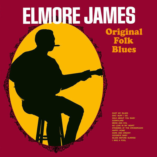 ELMORE JAMES ORIGINAL FOLK BLUES LIMITED EDITION LP VINYL NEW (US) 33RPM