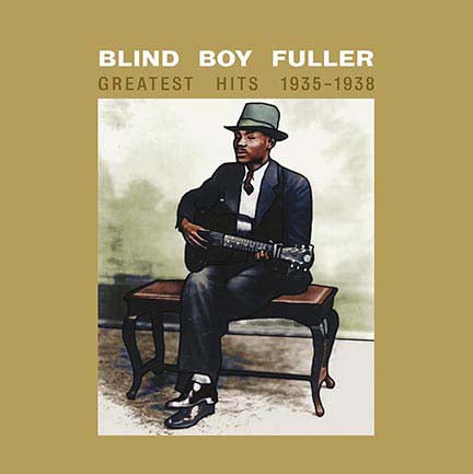 BLIND BOY FULLER Greatest Hits 1935-1938 LP Vinyl NEW 2017