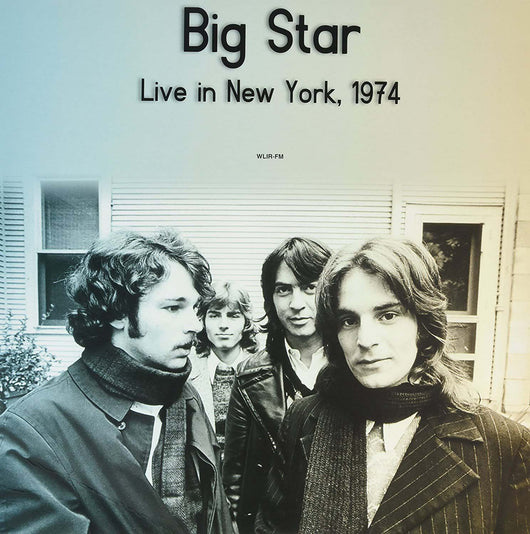 BIG STAR Live in NEU York WLIR-FM 1974 LP Vinyl NEU 2017