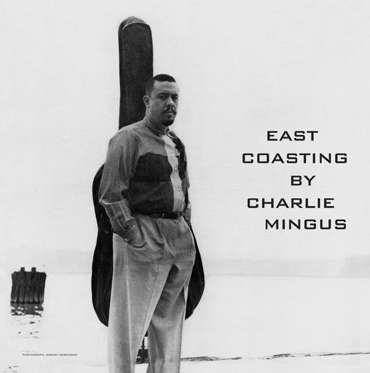CHARLES MINGUS EAST COASTING LP VINYL NEW (US) 33RPM