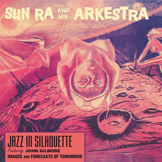 SUN RA & HIS ARKESTRA JAZZ IN SILHOUETTE LP VINYL NEW 33RPM