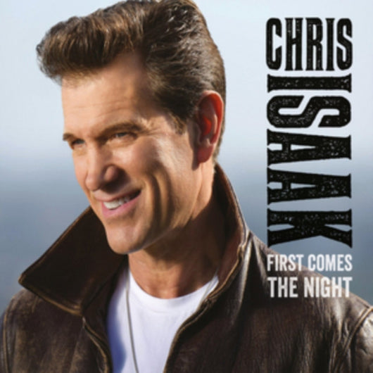 CHRIS ISAAK FIRST COMES THE NIGHT 2LP VINYL NEW UK EDITION
