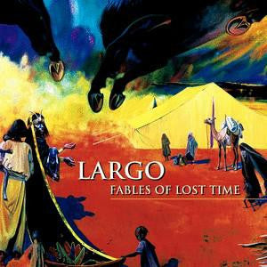 LARGO FABLES OF LOST TIME 2003 LP VINYL NEW 33RPM