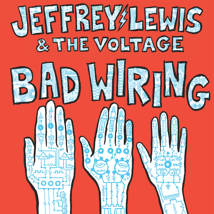 JEFFREY LEWIS & THE VOLTAGE Bad Wiring Vinyl LP NEW 2019 Ltd Dinked Edition #31