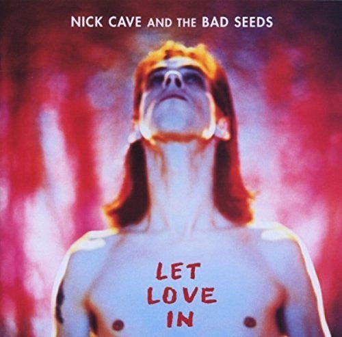 NICK CAVE AND THE BAD SEED LET LOVE IN LP VINYL NEW 33RPM 2015