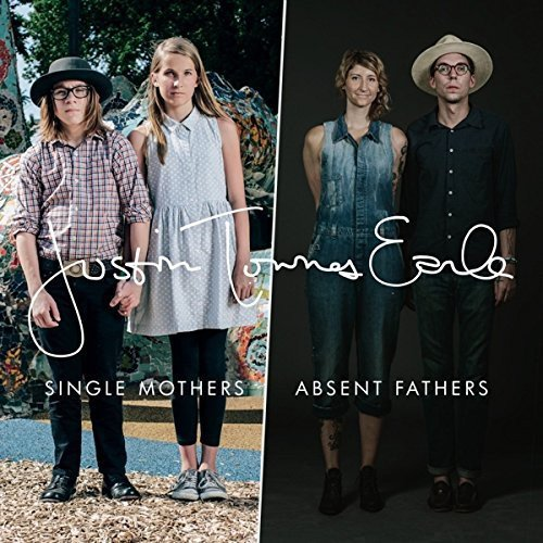 JUSTIN TOWNES EARLE Single Mothers / Absent Fathers LP Vinyl NEW 2015