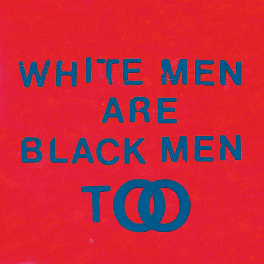 YOUNG FATHERS WHITE MEN ARE BLACK MEN TOO LP VINYL NEW 2015