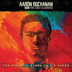 Aaron Buchanan & The Cult Classics The Man ... Vinyl LP New Pre Order 22/03/19