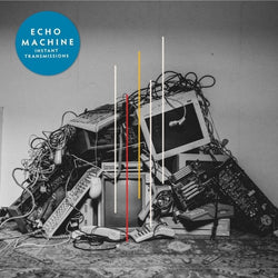 Echo Machine - Instant Transmissions Vinyl LP Limited Red Edition Pre-Order 28/02/20