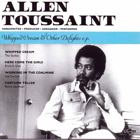 ALLEN TOUSSAINT Whipped cream & other delights 7