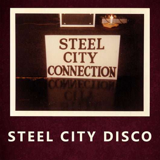 Steel City Connection Steel City Disco 12