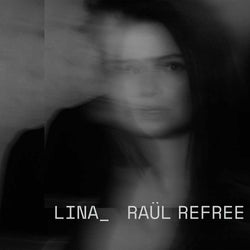 Lina_RauL Refree - Lina_Ra L Refree Vinyl LP New Pre Order 17/01/20