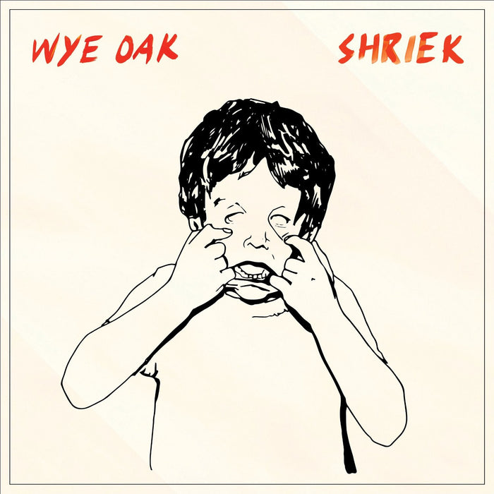 WYE OAK SHRIEK LP VINYL 33RPM NEW
