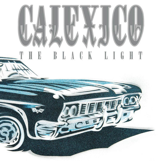Calexico The Black Light 20th Anniversary Clear Vinyl LP New 2018