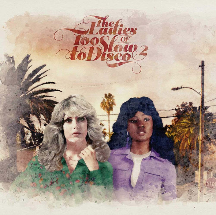 The Ladies Of Too Slow To Disco Vol. 2 Vinyl LP 2020