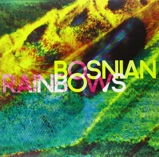 BOSNIAN RAINBOWS BOSNIAN RAINBOWS LP VINYL 33RPM NEW RASPBERRY LP VINYL