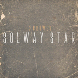 13 Crowes - Solway Star Marbled Vinyl LP New Out 24/01/20